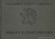 Obrazy k české historii I.