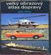 Velký obrazový atlas dopravy