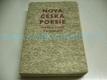 Nová česká poesie, Výbor z veršů XX. století