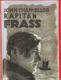 Kapitán Frass. Muž tajemné minulosti.