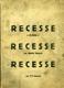 Recesse s dvěma s Recesse po desíti letech Recesse za 75 korun.