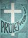 PRULET VE STÍNU RADARU.Vzpomínky na dvě tajná kněžská svěcení za dveřmi sousedovými (3)