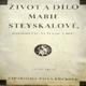 Život a dílo Marie Steyskalové