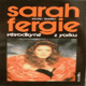 Sarah Fergie - vévodkyně z Yorku