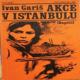 Akce v Istanbulu