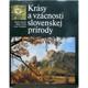 Krásy a vzácnosti slovenskej prírody