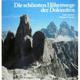 Die schönsten Höhenwege der Dolomiten