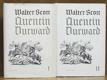 Quentin Durward I., II.