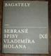 Bagately (Sebrané spisy Vladimíra Holana XI)