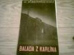 Balada z Karlína