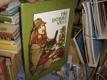 Tři dobré věci - lotyšské pohádky