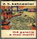 Mé galerie a moji malíři (Rozhovory s Francisem Crémieuxem)