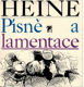 Heine Heinrich - Písně a lamentace