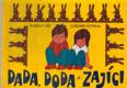 Dada, Doda a zajíci - leporelo
