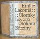 Úlomky hovorů Otokara Březiny