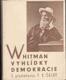 Vyhlídky demokracie, s předmluvou F. X. Šaldy