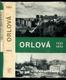 Orlová 1223 - 1973, historie a současnost města