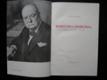 Winston S. Churchill / Voják státník člověk /