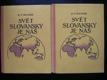 Svět slovanský je náš I - II.