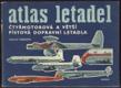 Atlas letadel - Čtyřmotorová a větší pístová dopravní letadla