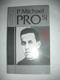 P.Michael Pro SJ./ Mexický uličník knězem a mučedníkem 1891-1927 / (3)