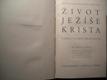 Život Ježíše Krista v kraji a lidu izraelském (1935) (2)