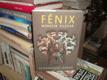 Fénix - Reinkarnační román