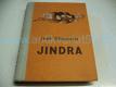 Jindra, obraz z našeho života