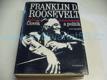 Franklin D. Roosevelt. Člověk a p