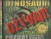 Dinosauři ožívají!