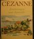 Cézanne, Zeichnungen und Aquarelle