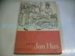 Jan Hus, Historická hra o 8 obrazech s eppil