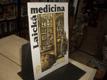 Laická medicina aneb Zdraví je kapitál