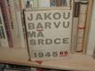 Jakou barvu má srdce - Česká poezie 1945 - 65