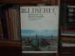 Liberec minulosti a současnosti
