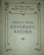 KOVÁŘOVIC KAČENKA