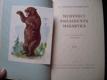 MEDVÍDCI PRESIDENTA MASARYKA - F. J. Pražský-Slavkovský