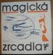 Magická zrcadla, Antologie poetismu