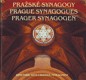 Pražské synagogy. Prague Synagogues. Prager Synagogen