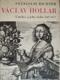 Václav Hollar. Umělec a jeho doba 1607-1677