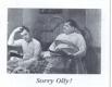 LAUREL & HARDY SORRY OLLY!