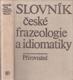 Slovník české frazeologie a idiomatiky: Přirovnání