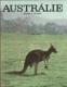 Austrálie - země a život