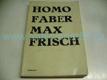 Homo Faber. Zpráva