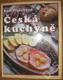 Česká kuchyně recepty tradiční i netradiční