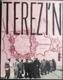 Terezín - koncentrační tábor,  edice Dokumenty