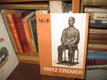 Fritz Cremer - projekty, studie, výsledky
