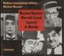 Dodnes rozesmávají milióny...Buster Keaton, Harold Lloyd, Laurel & Hardy