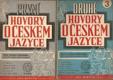První a druhé hovory o českém jazyce