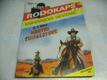 Bratři Thorsbyové. RODOKAPS, knihovnička westernů 2